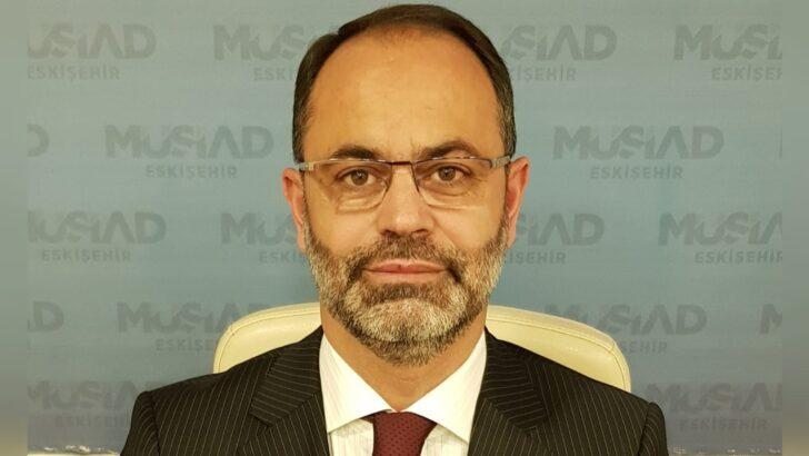 MÜSİAD Eskişehir Şube Başkanı Duman'dan Bildiriye Sert Tepki