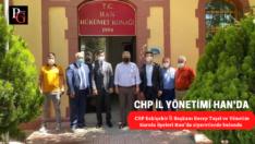 CHP İl Başkanı Taşel ve Yönetim Kurulu üyeleri Han İlçesini ziyaret etti.