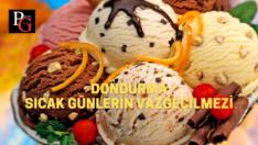 Yaz günlerinin vazgeçilmezi : Dondurma