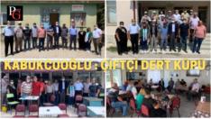 Kabukcuoğlu Sivrihisar'da çiftçileri dinledi