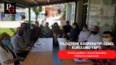 Yıldıztepe Kooperatifi genel kurulunu tamamladı.