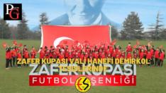 Zafer Kupası Futbol Şenliği düzenleniyor