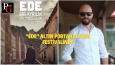"""EDE"" Antalya Altın Portakal Film Festivalinde"