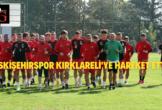 Eskişehirspor Kırklareli'ye Hareket Etti