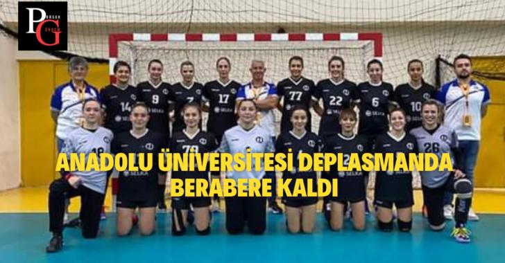 Anadolu Üniversitesi Berabere Kaldı