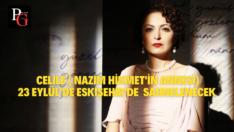 """""""Celile"""" Eskişehir'de Sahnelenecek"""