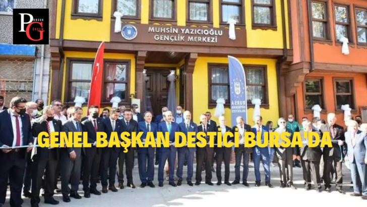 BBP Genel Başkanı Destici Bursa'da