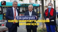 Frankfurt'ta Eskişehir Meydanı açıldı