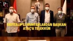 Muttalip'li Muhtarlardan Başkan Ataç'a Teşekkür