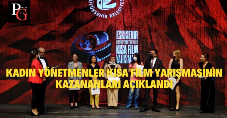 Kadın Yönetmenler Kısa Film Yarışmasının Kazananları Açıklandı
