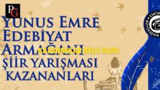 Yunus Emre Edebiyat Armağanı Şiir Yarışması Sonuçları Açıklandı